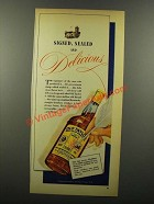 1943 Old Taylor Bourbon Ad - Signed, Sealed Delicious