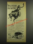1940 Pan American Coffee Bureau Ad - This Cowpuncher