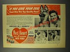 1940 Red Heart Dog Food Ad - If You Love Your Dog