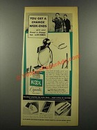 1939 Kool Cigarettes Ad - Get a Change Week-Ends