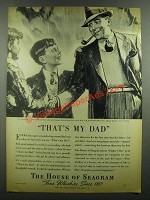 1939 The House of Seagram Ad - That's My Dad