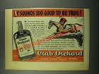 1939 Crab Orchard Bourbon Ad - Too Good to Be True