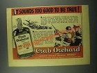1939 Crab Orchard Bourbon Ad - Sounds To Good To Be