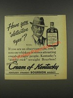 1937 Cream of Kentucky Bourbon Ad - Norman Rockwell - Detective Eyes