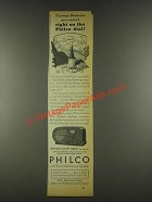 1936 Philco 610T Radio Ad - Right on the Dial