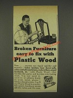1936 Plastic Wood Ad - Broken Furniture Easy to Fix