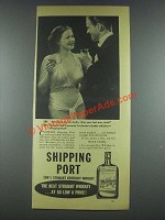 1935 Shipping Port Whiskey Ad - This Party is Better