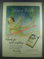 1933 Chesterfield Cigarettes Ad - Fit as a Fiddle