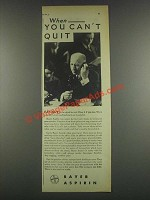 1932 Bayer Aspirin Ad - When You Can't Quit