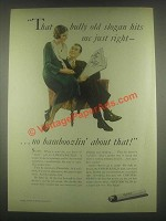 1932 Chesterfield Cigarettes Ad - That Bully Old Slogan