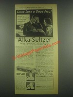 1932 Alka-Seltzer Medicine Ad - Don't Lose a Day's Pay