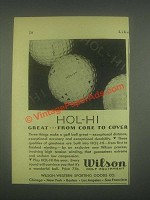 1931 Wilson Hol-Hi Golf Ball Ad - Core to Cover