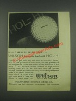 1931 Wilson Hol-Hi Golf Ball Ad - Others Mark Time