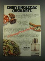 1985 Cuisinart Food Processor Ad - Every Single Day