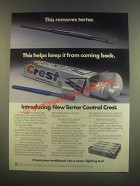 1985 Crest Tartar Control Toothpaste Ad - This Removes
