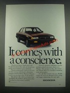 1985 Honda Cars Ad - It Comes With a Conscience