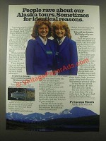 1985 Princess Tours Cruise Ad - Rave About Alaksa Tours