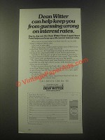 1985 Dean Witter Ad - Keep From Guessing Wrong on Interest Rates