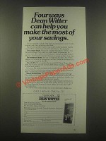 1985 Dean Witter Ad - Make The Most of Your Savings