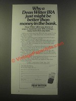 1985 Dean Witter Ad - IRA Just Might be Better Than Money in The Bank