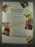 1985 TWA Getaway Vacations Ad - Our Vacations Last For Years
