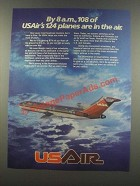 1985 USAir Airline Ad - By 8a.m., 108 of 124 Planes Are In The Air