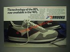 1985 Brooks Apex Shoe Ad - The technology of the 80's, now available in $40's