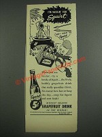 1943 Squirt Grapefruit Drink Soda Ad - I'm Sizzlin' For Squirt