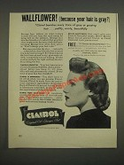 1944 Clairol Oil Shampoo Tint Ad - Wallflower! (Because your hair is gray?)