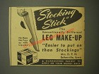 1944 Stocking Stick Leg Make-up Ad - sensationally different