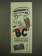 1945 BC Headache Powder Ad - Headache? Take a tip from me