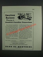 1946 Bank of Montreal Ad - American Business planning to establish Canadian