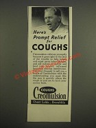 1947 Creomulsion Cough Medicine Ad - Here's prompt relief for coughs