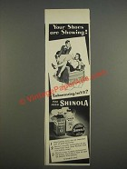 1947 Shinola Shoe Polish Ad - Your shoes are showing!