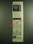 1963 Hornady Bullets Ad - 284 Winchester Cartridge, Secant Ogive, Round Nose