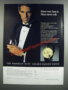 1986 The Franklin Mint Golden Falcon Watch Ad - Some Men Have It