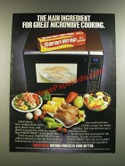 1986 Saran Wrap Ad - Main Ingredient for Great Microwave Cooking