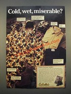 1986 Cabela's Outdoor Clothing Ad - Cold, Wet, Miserable?