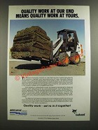 1986 Melroe Bobcat Ad - Quality Work at our End
