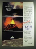 1986 IBM Planet Earth PBS TV Show Ad - Special Effects Were 4 1/2 Billion Years