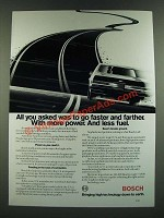 1986 Bosch Fuel Injection Components Ad - All You Asked Was To Go Faster Farther