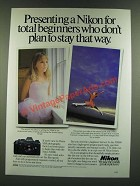 1986 Nikon N2000 Camera Ad - For Total Beginners Who Don't Plan to Stay That Way