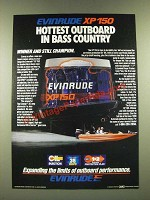 1986 Evinrude XP 150 Outboard Motor Ad - Hottest Outboard in Bass Country