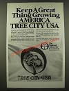 1986 The National Arbor Day Foundation Ad - Keep a Great Thing Growing