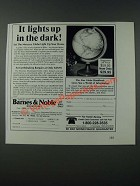 1986 Barnes & Noble Mercury Illuminated Globe Ad - It Lights Up in the Dark
