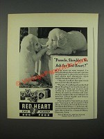1938 Red Heart Dog Food Ad - Pamela, Shouldn't We Ask For Red Heart?