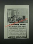 1938 Western Pine Association Ad - Lend Charm and Simple Dignity