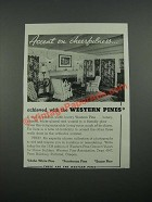 1938 Western Pine Association Ad - Accent on Cheerfulness