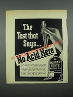 1938 Quaker State Motor Oil Ad - The Test That SaysÉ No Acid Here