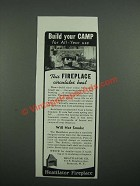 1938 Heatilator Fireplace Ad - Build Your Camp for All-Year Use